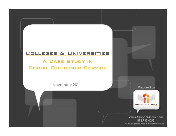 Colleges & Universities    A Case Study inSocial Customer Service       November 2011                                     ...