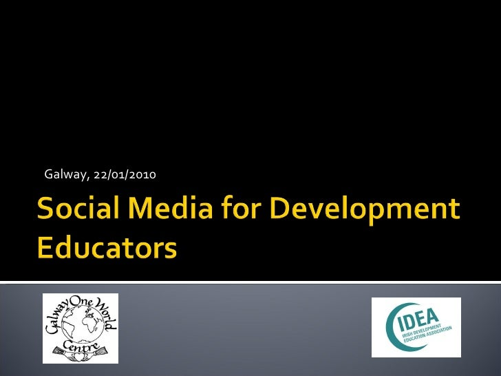 Social Mediafor Development Educatorsgalwaypres