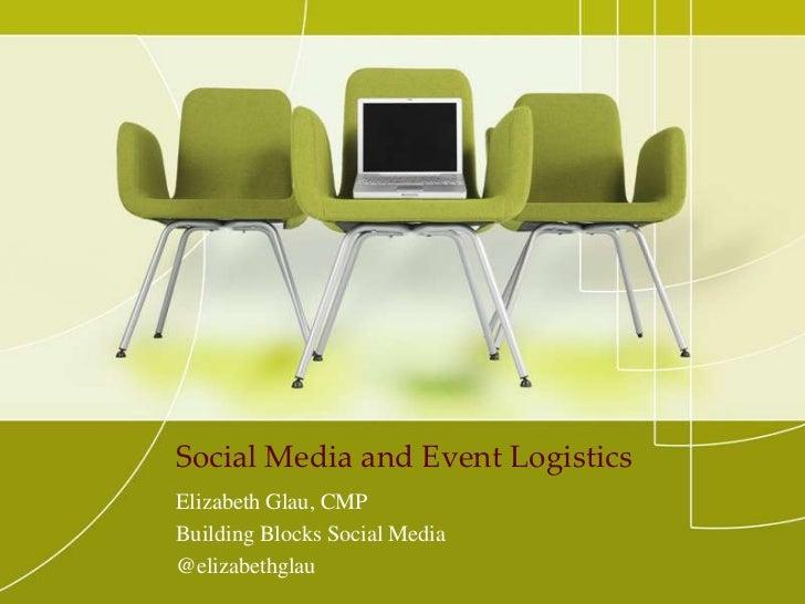 Social media for event logistics