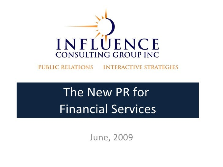 The New PR for  Financial Services June, 2009