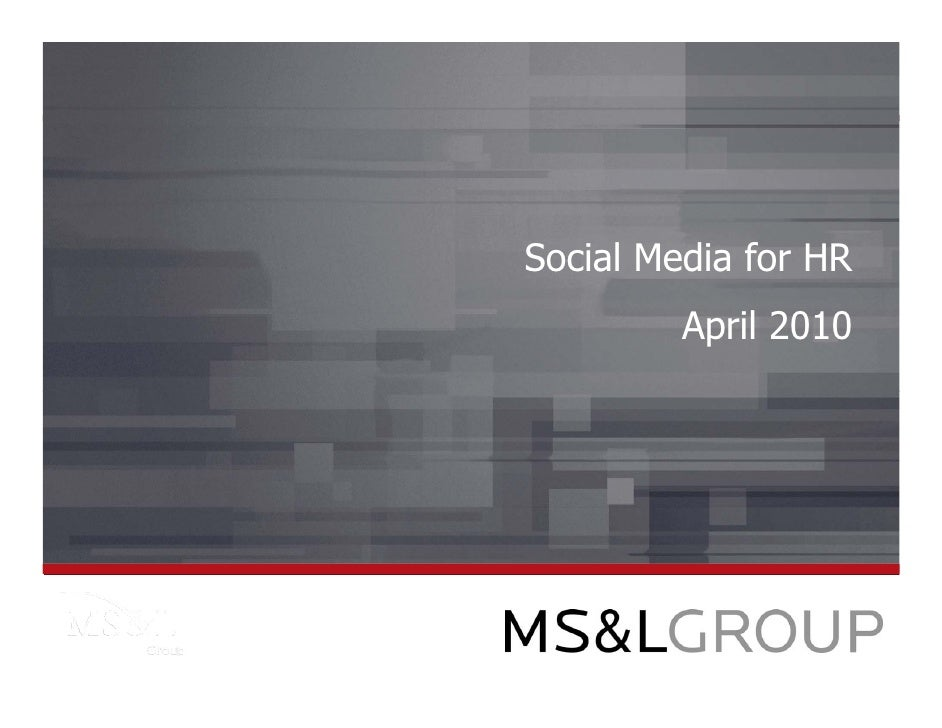 Social Media for HR          April 2010