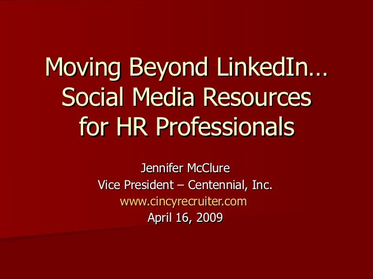 Social Media For Hr Professionals Beyond Linked In 4 16 2009