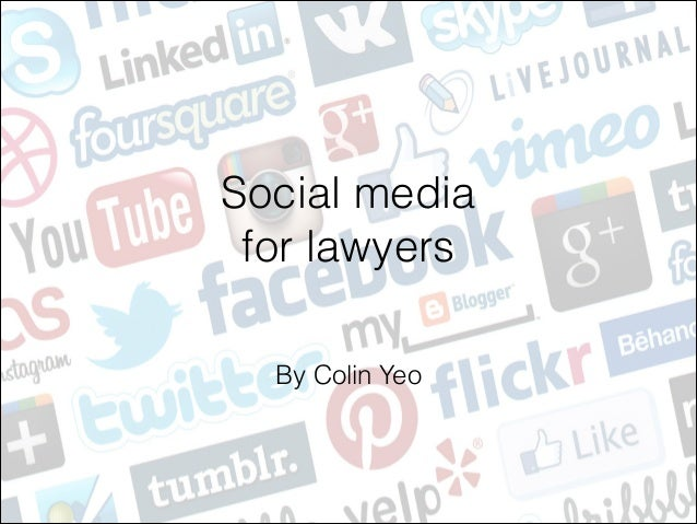Social media  for lawyers   By Colin Yeo