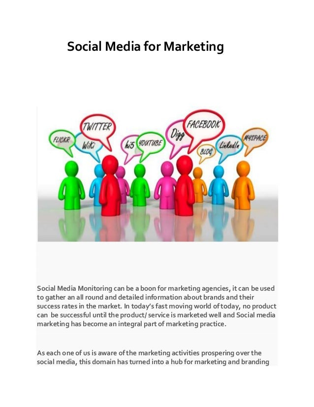 Social Media for Marketing  Social Media Monitoring can be a boon for marketing agencies, it can be used to gather an all ...