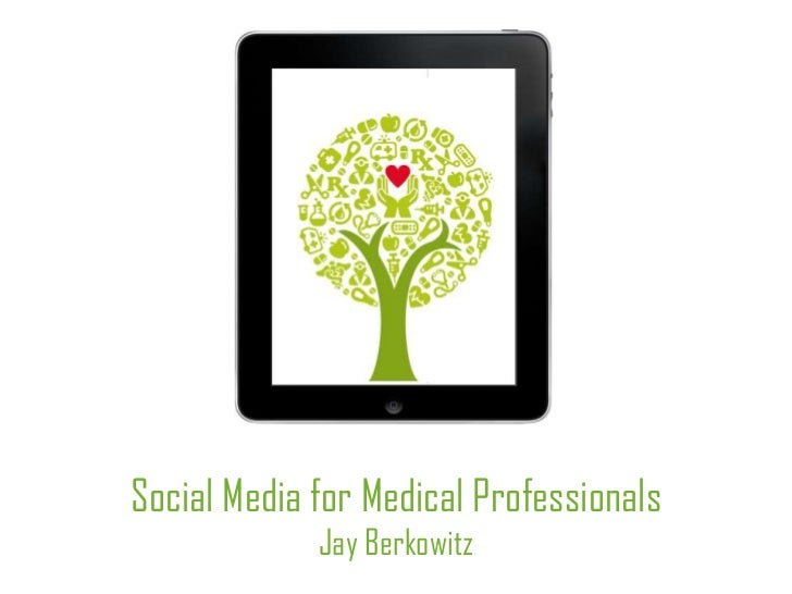 Social Media for Medical Professionals