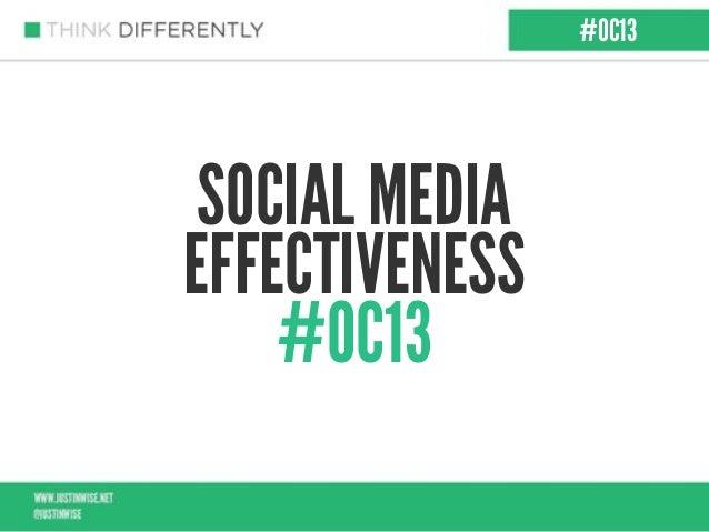 SOCIAL MEDIAEFFECTIVENESS#OC13#OC13