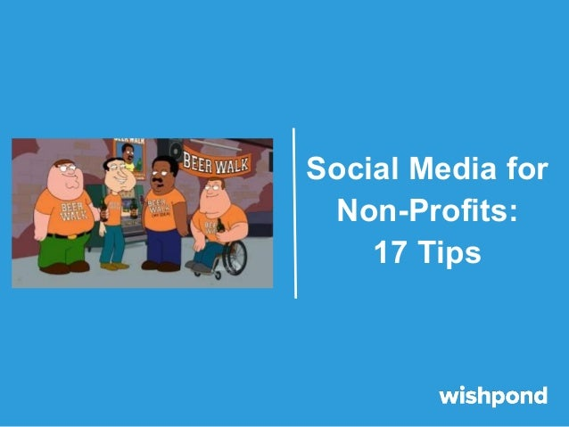 Social Media for Non-Profits: 17 Tips