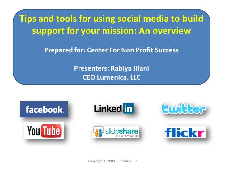 Tips and tools for using social media to build    support for your mission: An overview       Prepared for: Center For Non...