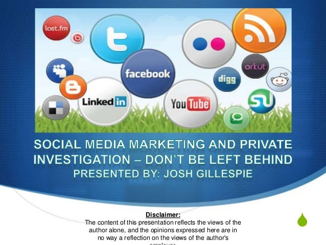 Social Media Marketing and private investigation – Don't be left behind