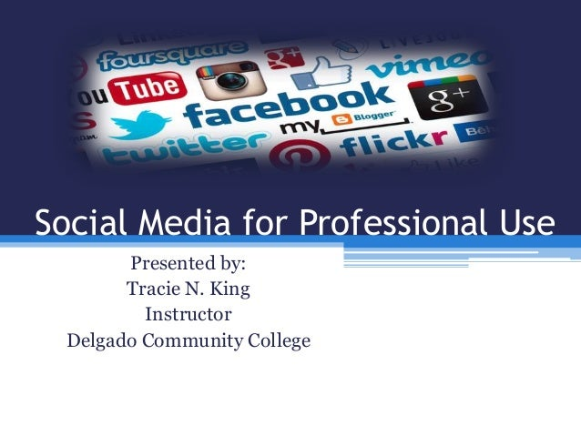 Social media for professional use
