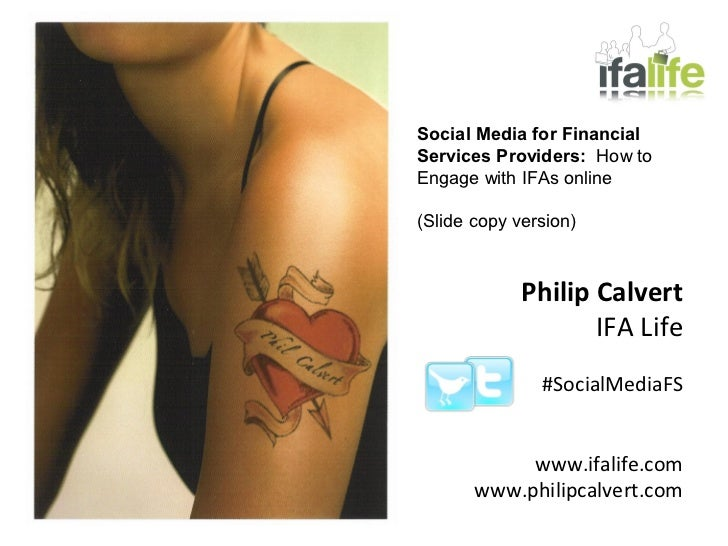 Social Media for FinancialServices Providers: How toEngage with IFAs online(Slide copy version)             Philip Calvert...