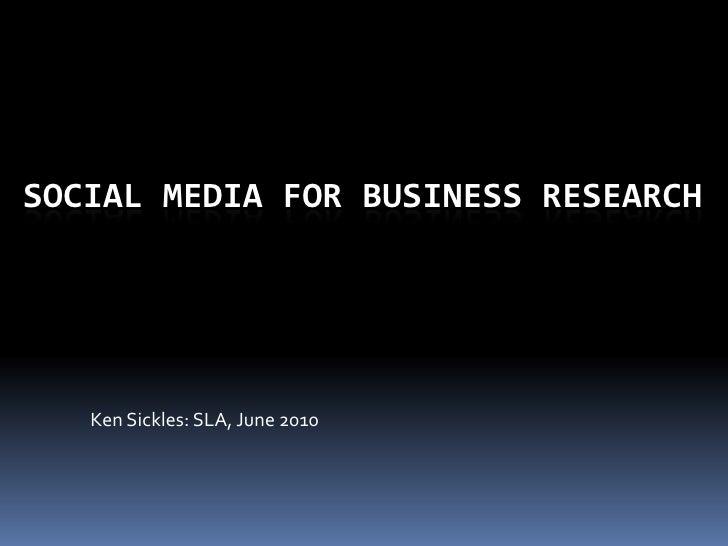 Social media for research sla 2010