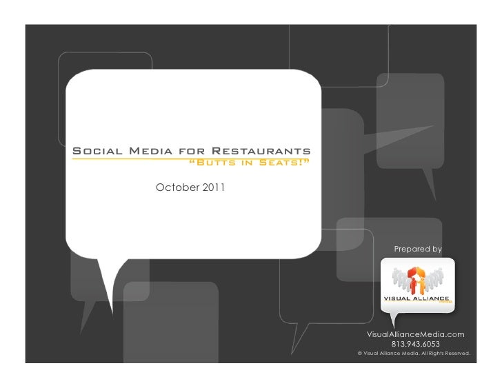 "Social Media for Restaurants              ""Butts in Seats!""         October 2011                                          ..."