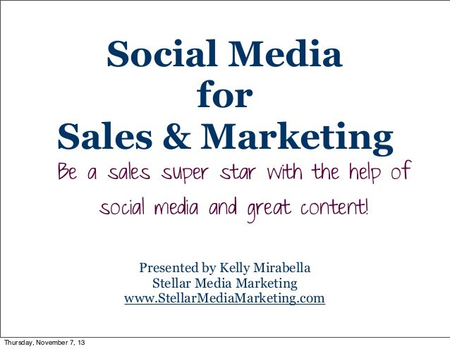 Social media for sales and marketing