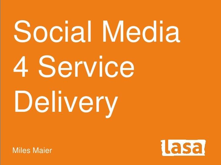 Social Media4 ServiceDeliveryMiles Maier