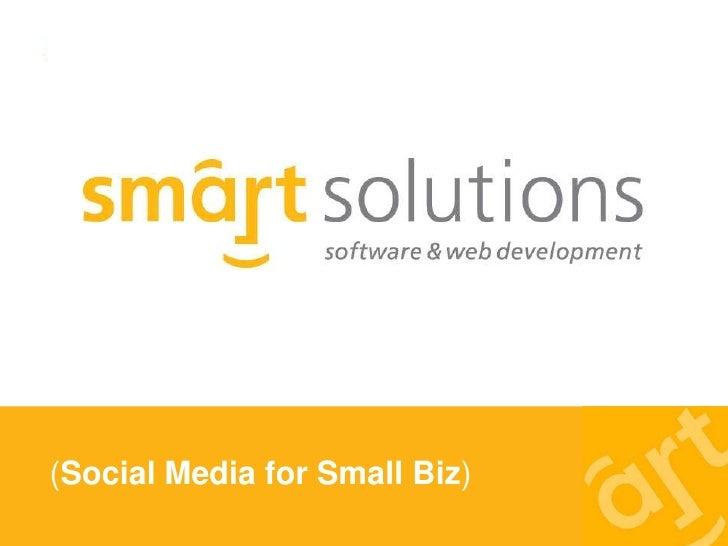 (Social Media for Small Biz)