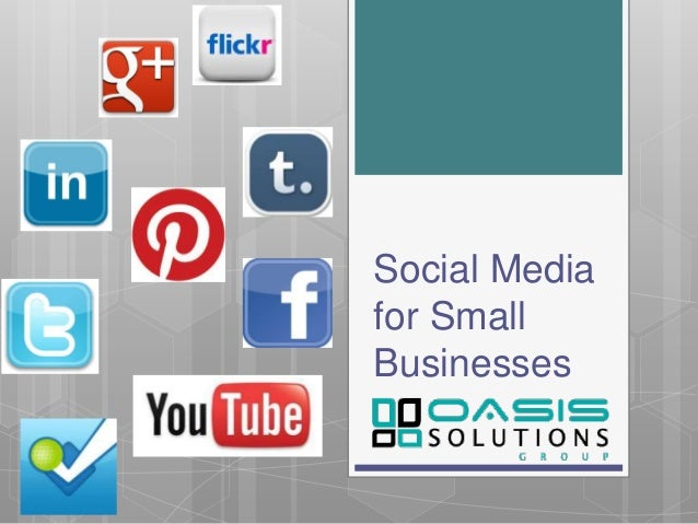 Social Mediafor SmallBusinesses