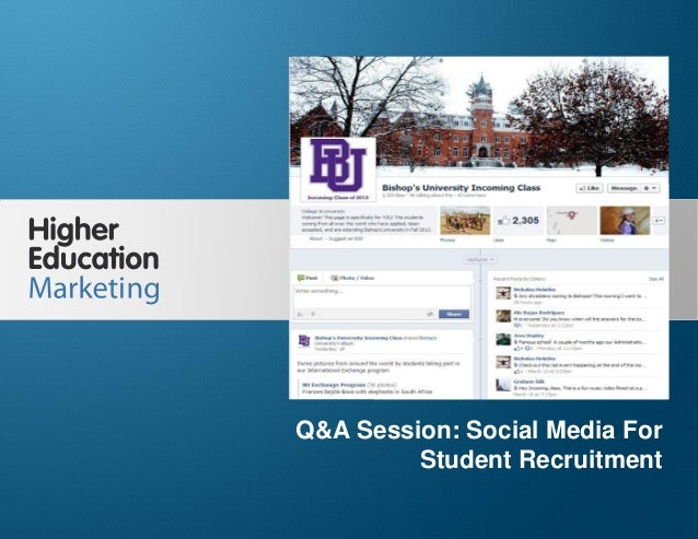 Q&A Session: Social Media For Student Recruitment Slide 1 Q&A Session: Social Media For Student Recruitment