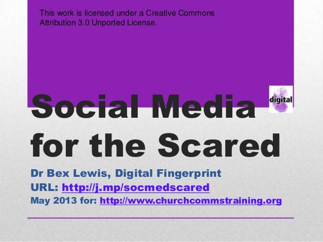 Social media for the scared may 2013