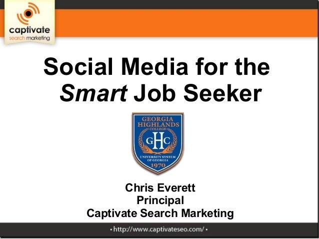 Social Media for the Smart Job Seeker