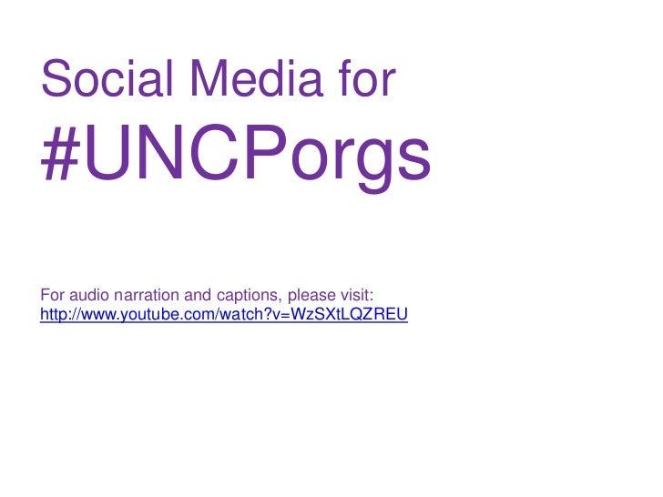 Social Media for#UNCPorgsFor audio narration and captions, please visit:http://www.youtube.com/watch?v=WzSXtLQZREU