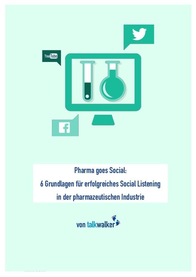 1  von  Pharma goes Social: 6 Steps to Successful Social Listening for Pharmaceutical Companies  Pharma goes Social:  6 Gr...