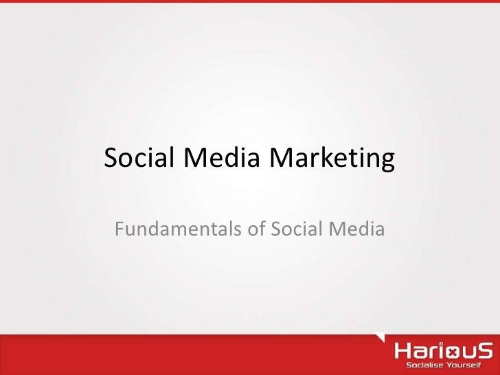 Social Media MarketingFundamentals of Social Media