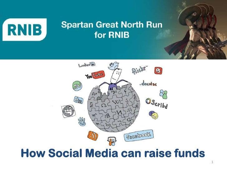 How Social Media can raise funds                                   1