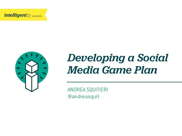 Developing a Social Media Game Plan