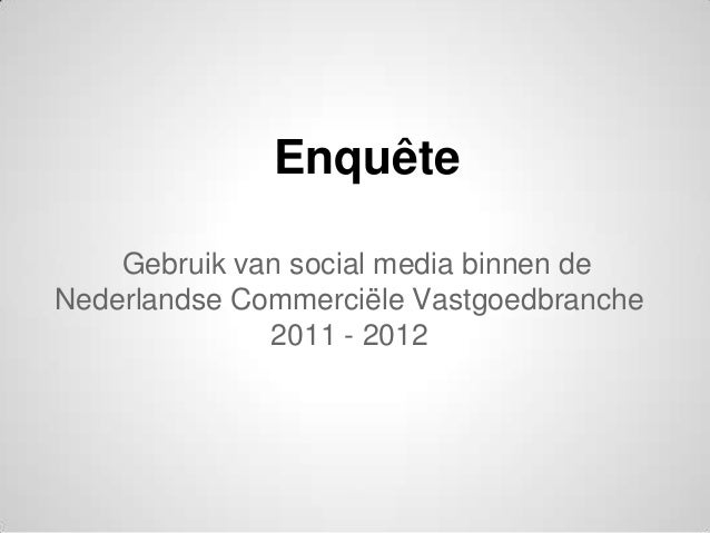 Social Media Gebruik 11   12   Commercieel Vastgoed