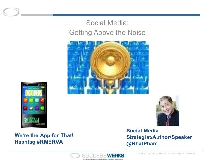 SOCIAL MEDIA: Getting Above the Noise