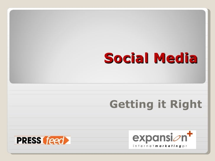Social Media: Getting it Right