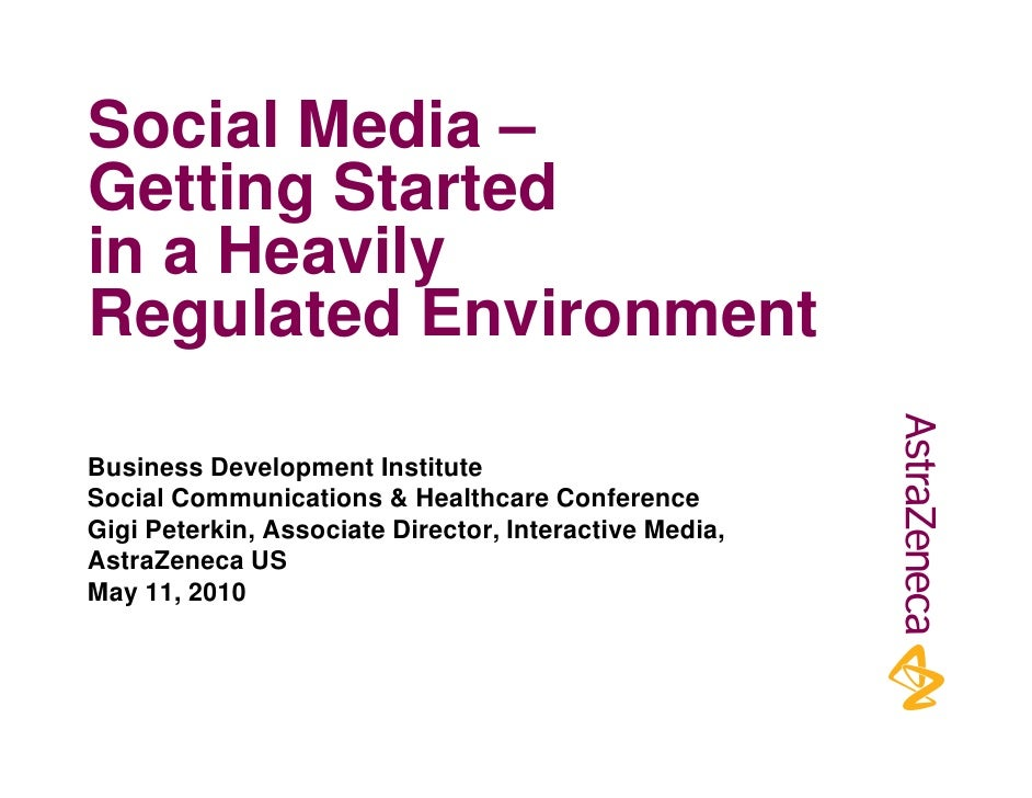 Social Media – Getting Started in a Heavily Regulated Environment  Business Development Institute Social Communications & ...