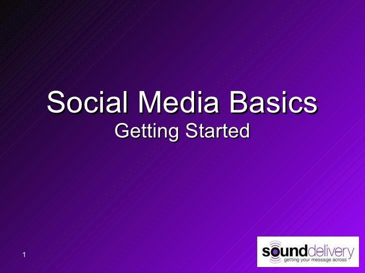 Social Media Basics Getting Started