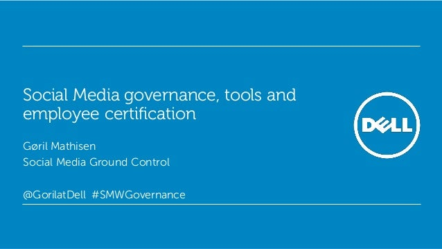 Social Media Governance, Tools and Employee Certification