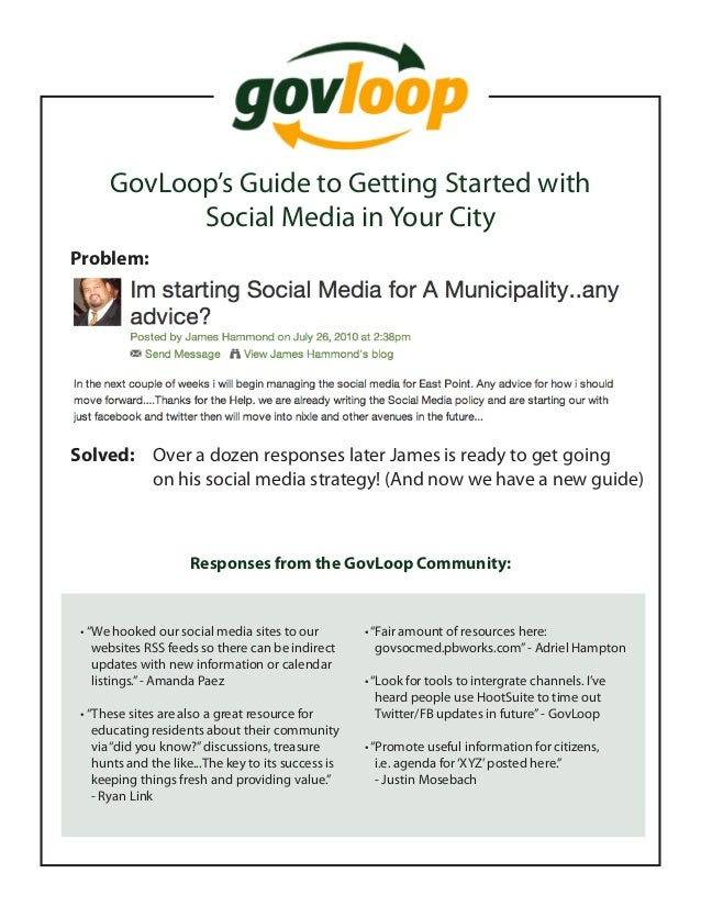 """GovLoop's Guide to Getting Started with Social Media in Your City Problem: •""""We hooked our social media sites to our  w..."""