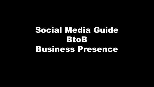 Social Media GuideBtoBBusiness Presence