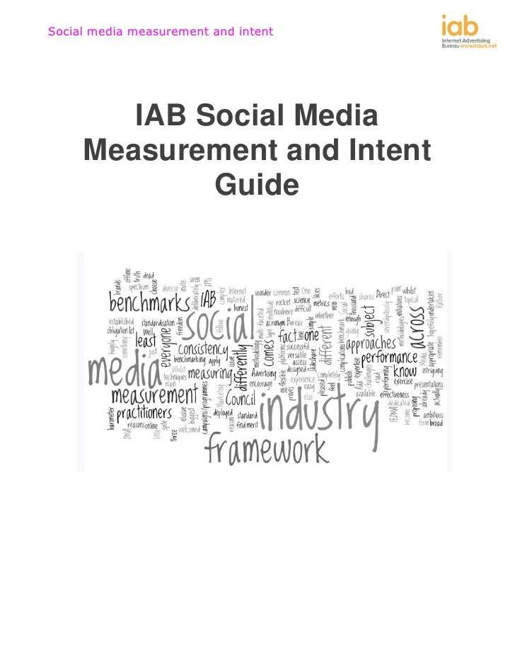 Social media measurement and intent        IAB Social Media     Measurement and Intent             Guide
