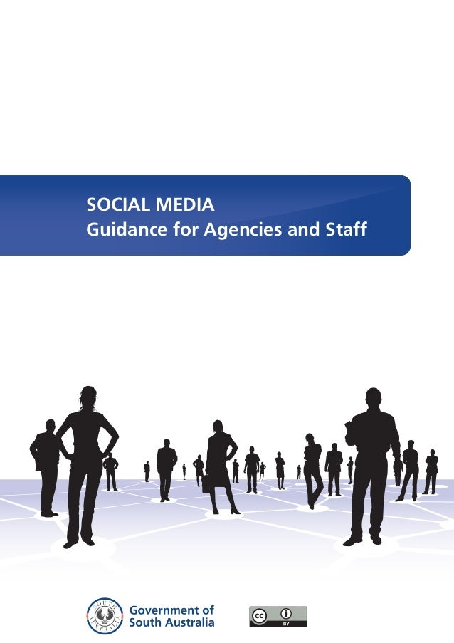 SOCIAL MEDIA Guidance for Agencies and Staff
