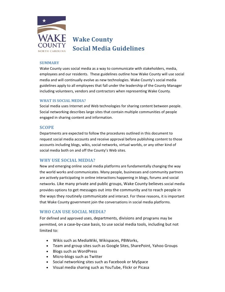 Wake County                     Social Media Guidelines                        SUMMARY Wake County uses social media as a ...