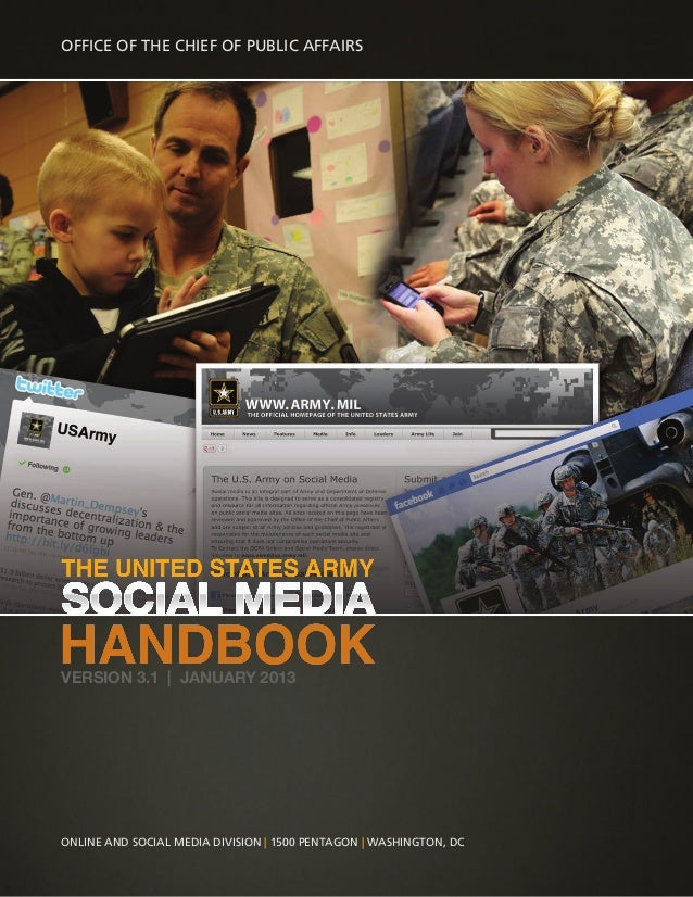 Online and Social Media Division | 1500 Pentagon | Washington, DC office of the chief of public affairs Version 3.1 | JANU...