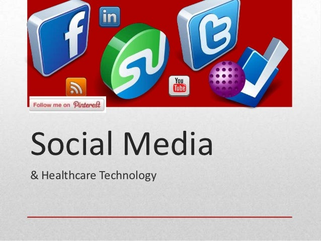 Social Media& Healthcare Technology