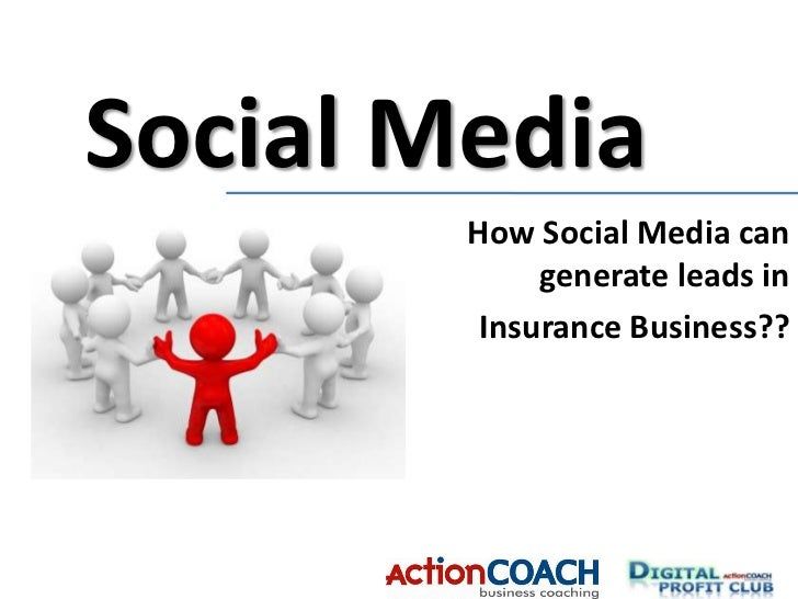 Social Media <br />How Social Media can generate leads in <br />Insurance Business??<br />