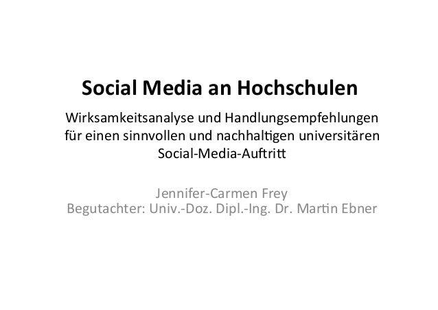 Social Media an Hochschulen Wirksamkeitsanalyse und Handlungsempfehlungen  für einen sinnvollen und...