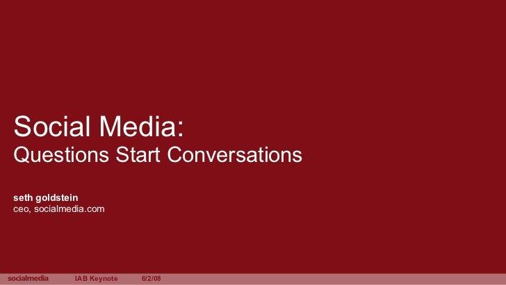 Social Media:  Questions Start Conversations