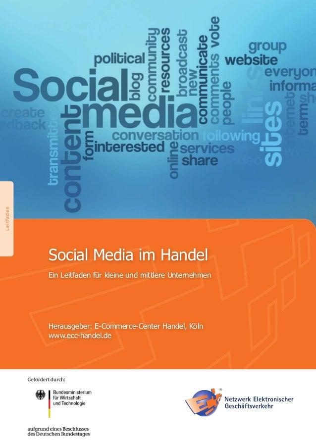 BildmotivSocial Media im HandelEin Leitfaden für kleine und mittlere UnternehmenHerausgeber: E-Commerce-Center Handel, Köl...