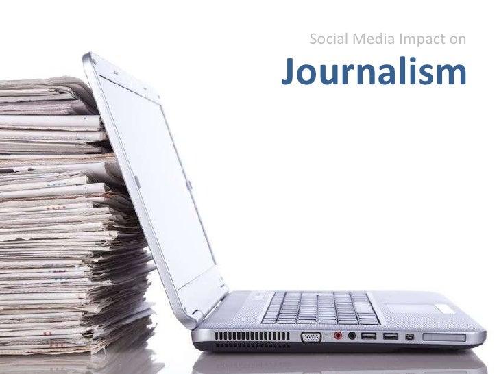 Social media impact on journalism