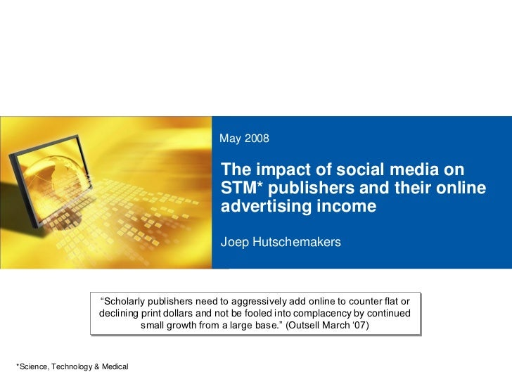The impact of social media on STM* publishers and their online advertising income