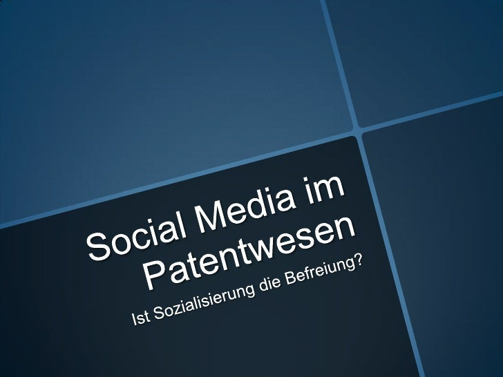 Social media im patentwesen