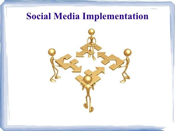 Social Media Implementation Slides